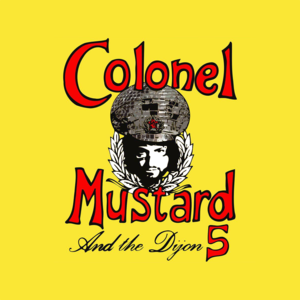Colonel Mustard & The Dijon 5